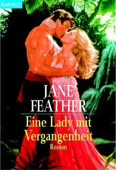 Eine Lady mit Vergangenheit - Jane Feather