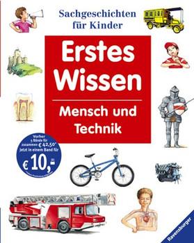 Erstes Wissen. Mensch und Technik. Sachgeschichten für Kinder - Wim Euvermann