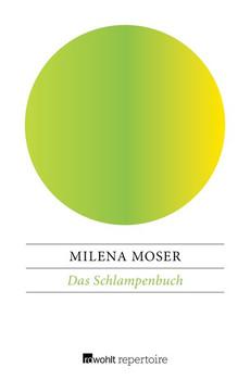 Das Schlampenbuch - Milena Moser  [Taschenbuch]