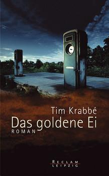 Das goldene Ei - Tim Krabbé