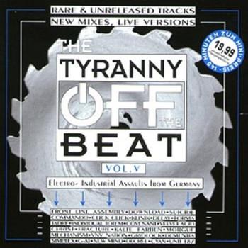 Various - Tyranny Off the Beat 5
