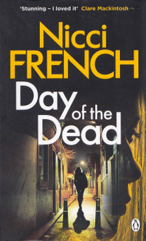 Day of the Dead - Nicci French [Paperback]