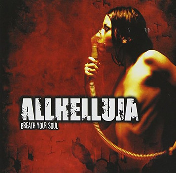 Allhelluja - Breath Your Soul