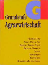 Grundstufe Agrarwirtschaft - Hans H. Polling