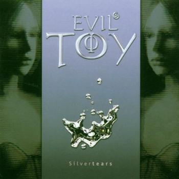 Evil'S Toy - Silvertears