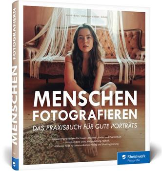 Menschen fotografieren. Das Praxisbuch für gute Porträts - Felix Röser  [Gebundene Ausgabe]