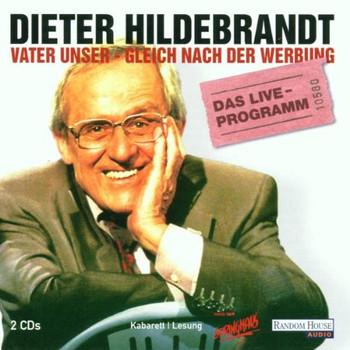 Dieter Hildebrandt - Vater unser, gleich nach der Werbung