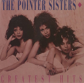 the Pointer Sisters - The Greatest Hits