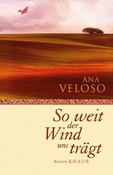 So weit der Wind uns trägt - Ana Veloso