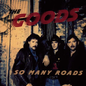 the Goods - So Many Roads