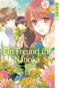 Ein Freund für Nanoka - Nanokanokare 14 - Miyoshi Toumori  [Taschenbuch]
