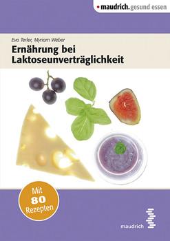 Ernährung bei Laktoseunverträglichkeit - Eva Terler