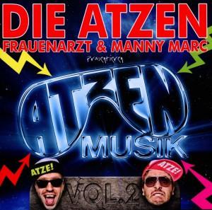 Die Atzen Frauenarzt & Manny Marc - Präsentieren Atzen Musik Vol.2