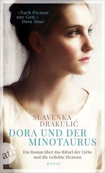 Dora und der Minotaurus. Roman - Slavenka Drakulic  [Taschenbuch]