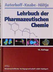 Lehrbuch der Pharmazeutischen Chemie - Harry Auterhoff