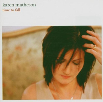 Karen Matheson - Time to Fall