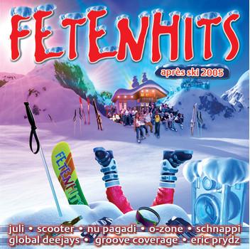Various - Fetenhits: Apres Ski 2005