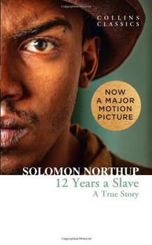 Twelve Years a Slave (Collins Classics) - Solomon Northup