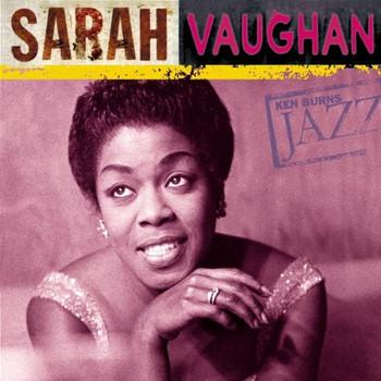 Sarah Vaughan - Ken Burns Jazz