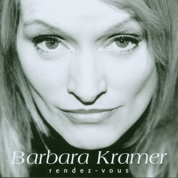 Barbara Kramer - Rendez-Vous