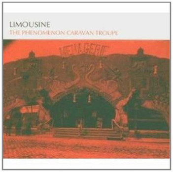Limousine - The Phenomenon Caravan Troupe