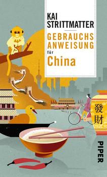 Gebrauchsanweisung für China - Kai Strittmatter  [Gebundene Ausgabe]