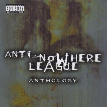 Anti Nowhere League - Anthology