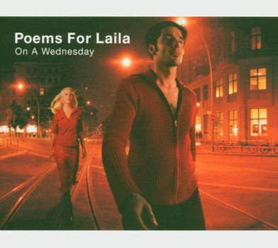 Poems for Laila - On a Wednesday