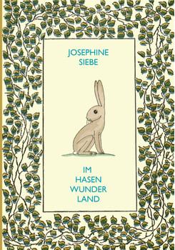 Im Hasenwunderland - Siebe, Josephine