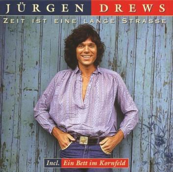 Jürgen Drews - Zeit Ist Eine Lange Strasse