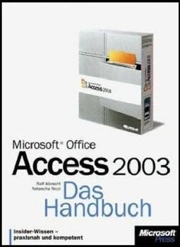 Microsoft Office Access 2003. Das Handbuch. - Ralf Albrecht