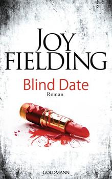 Blind Date. Roman - Joy Fielding  [Gebundene Ausgabe]