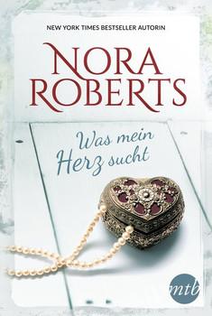 Was mein Herz sucht - Nora Roberts  [Taschenbuch]