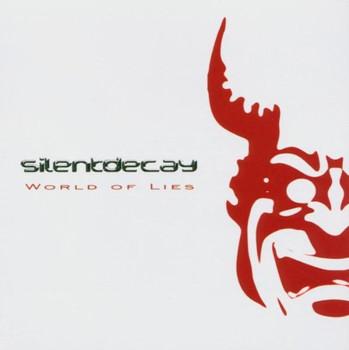 Silentdecay - World of Lies