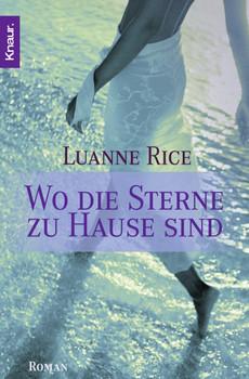 Wo die Sterne zu Hause sind. - Luanne Rice