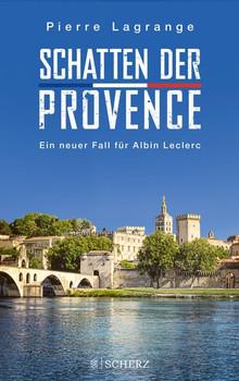 Schatten der Provence. Ein neuer Fall für Albin Leclerc - Pierre Lagrange  [Taschenbuch]