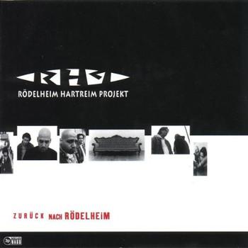 Rödelheim Hartreim Projekt - Zurück Nach Rödelheim