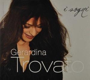 Gerardina Trovato - I Sogni