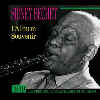 Sidney Bechet & His French Band - L'Album Souvenir 1949 (Heritage-Serie)