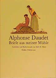 Briefe aus meiner Mühle - Alphonse Daudet
