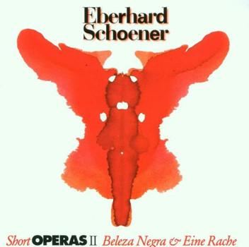 Eberhard Schoener - Short Operas II