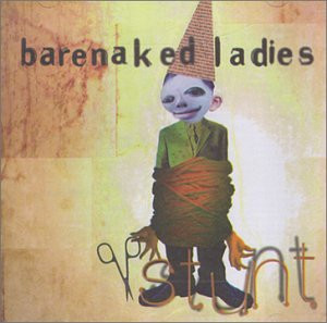 Barenaked Ladies - Stunt (Amm-Wom)