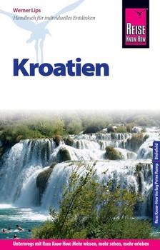 Reise Know-How Reiseführer Kroatien - Werner Lips  [Taschenbuch]