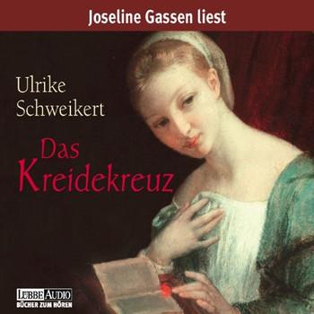 Ulrike Schweikert - Das Kreidekreuz/Ausverkauft
