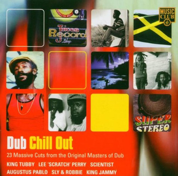 Various - Dub Chill Out