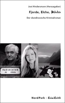 Fjorde, Elche, Mörder: Der skandinavische Kriminalroman