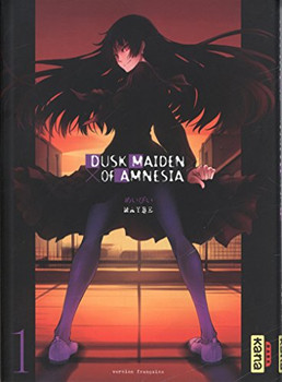 Dusk Maiden of Amnesia, Tome 1 : - Maybe
