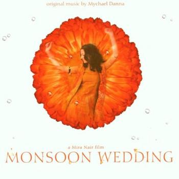 Monsoon Wedding [Soundtrack]