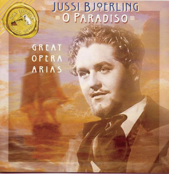 Jussi Björling - O Paradiso Great Opera Arias