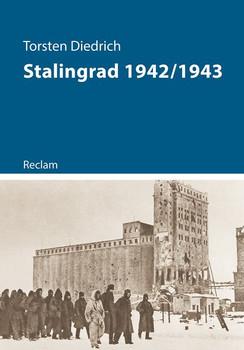 Stalingrad 1942/43 - Torsten Diedrich  [Taschenbuch]